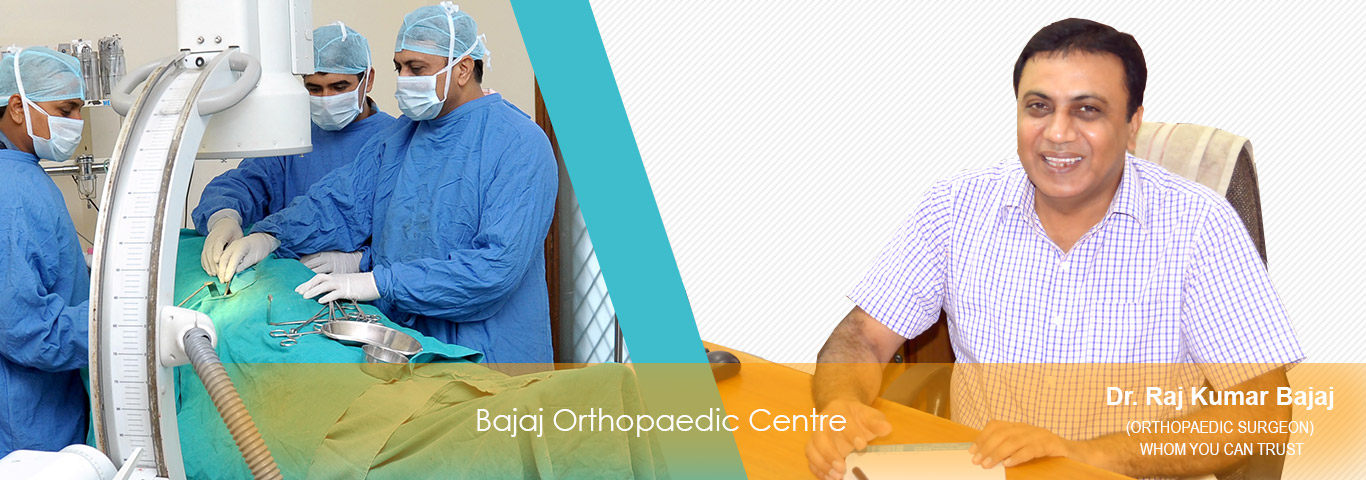 Bajaj Orthopaedic Centre:-:Trauma Surgery, Joint Replacement